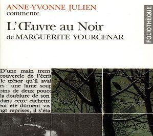 L'œuvre au noir commenté par Anne-Yvonne Julien