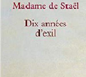 Madame de Staël 10 années d'exil