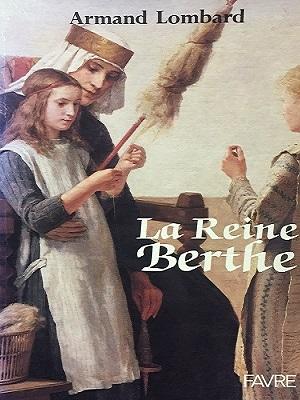 La Reine Berthe